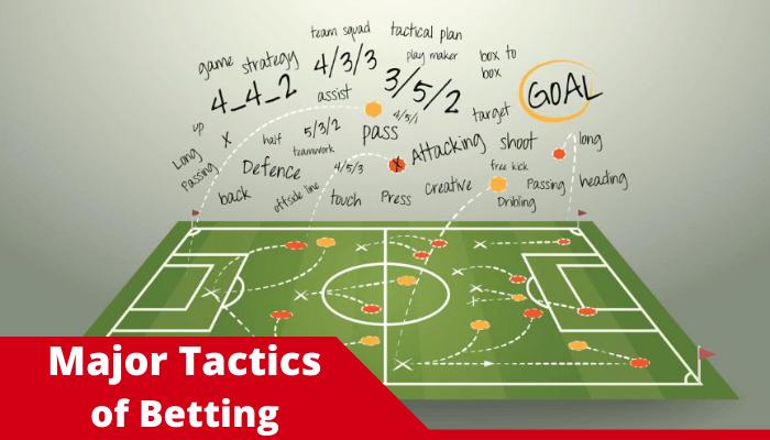 Betting Tactics