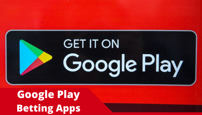 Google Play Betting Apps
